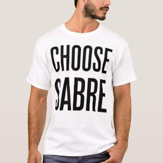 Choose sabre T-Shirt