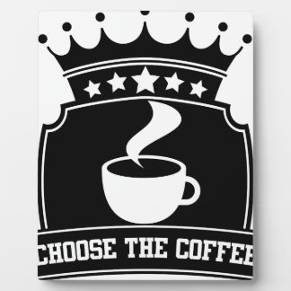 choose the coffee plaque