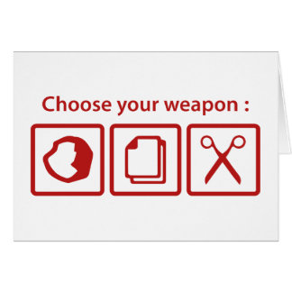 Choose Your Weapon Card