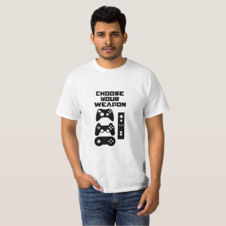 """""""Choose Your Weapon"""" Gaming T-Shirt"""