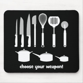 choose your weapon mouse mat