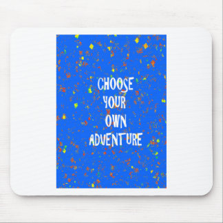 Choose yr own adventure - Wisdom Script Typography Mousepads