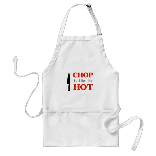 Chop It Like Its Hot Standard Apron