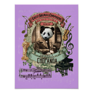 Chopin Parody Chopanda Funny Panda Animal Composer Poster