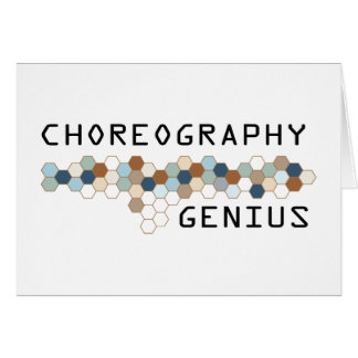 Choreography Genius Greeting Card