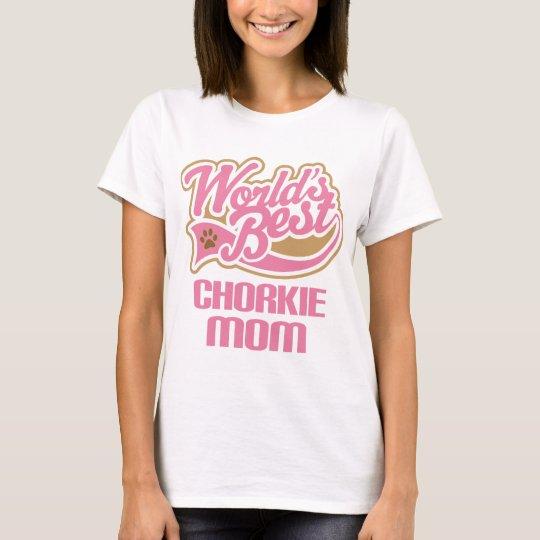 Chorkie Mum Dog Breed Gift T-Shirt