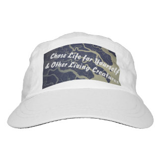 Chose Life for Yourself & Other Living Things Hat