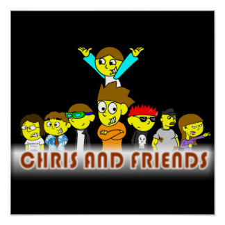 Chris and Friends Poster