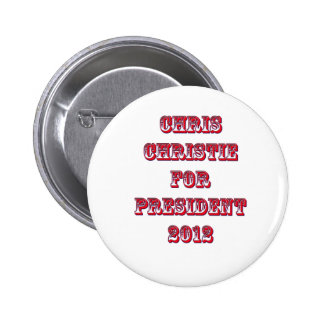 Chris Christie for President 2012 Pin