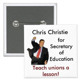 Chris Christie for Secretary of Education 15 Cm Square Badge