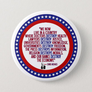 Chris Hedges Quote 7.5 Cm Round Badge