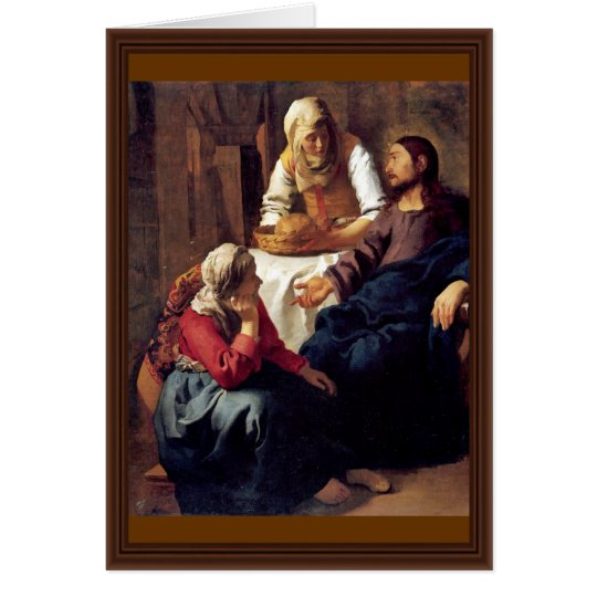 Christ In The House Of Martha And Mary,  By Vermee Card