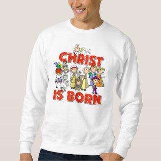 Christ Is Born Christian Nativity Christmas Gift Sweatshirt