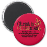 CHRIST IS CHRISTMAS REFRIGERATOR MAGNETS