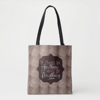 """""""Christ is Everything"""" Printed Tote (RR6)"""