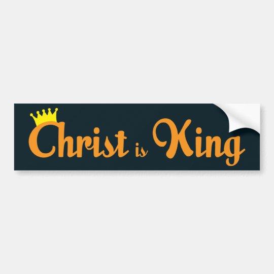 Christ Is King Bumper Sticker