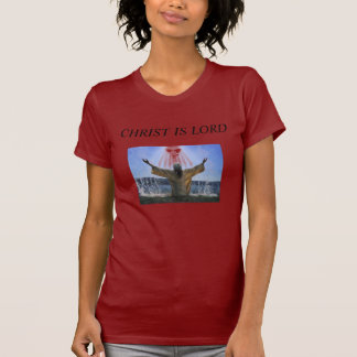Christ is Lord T-Shirt
