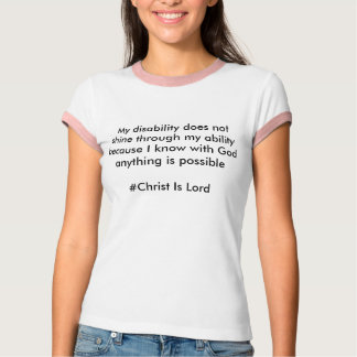 #Christ is Lord T-Shirt