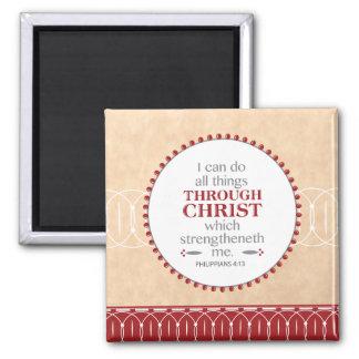 Christ Strengthens Me Square Magnet
