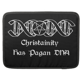Christainity has Pagan DNA Sleeve For MacBooks