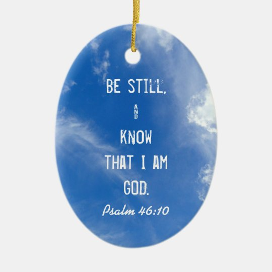 Christian Be Still and Know Christmas Ornament