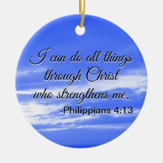 Christian Bible Verse I Can Do All Things Quote Christmas Ornament