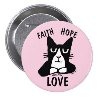 Christian Cat Lover buttons, FAITH HOPE LOVE 7.5 Cm Round Badge