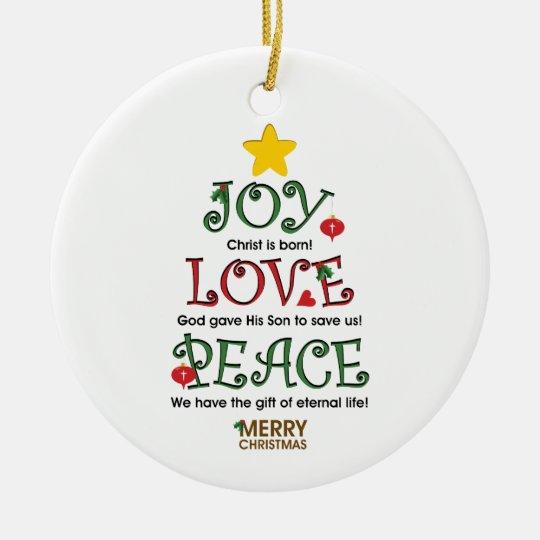 Christian Christmas Joy Love and Peace Ornament