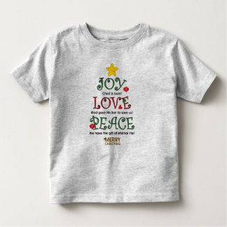 Christian Christmas Joy Love and Peace Toddler T-Shirt