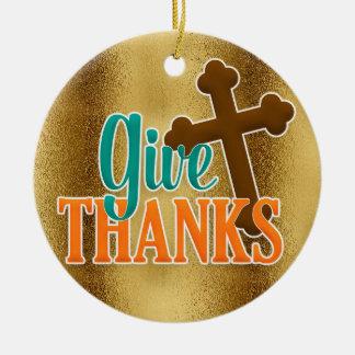 Christian Cross on Gold Give Thanks Christmas Ornament
