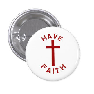 Christian Have Faith Red Cross and Text Design 3 Cm Round Badge