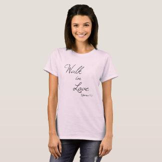 Christian Inspiration: Walk in Love Bible Verse T-Shirt