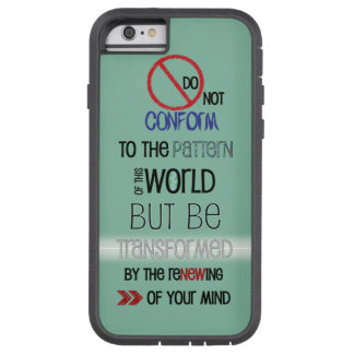 Christian iPhone case: Be transformed Tough Xtreme iPhone 6 Case