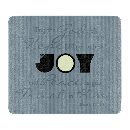 Christian Joy Cutting Board