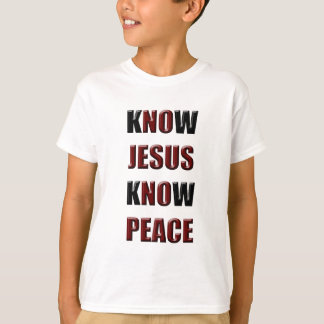 Christian Know Jesus Know Peace T-Shirt