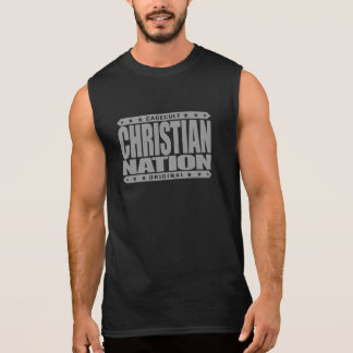 CHRISTIAN NATION - In God We Trust Virtuous We Are Sleeveless Shirt