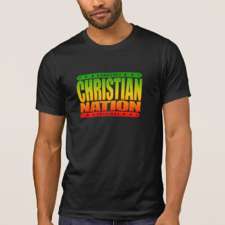 CHRISTIAN NATION - In God We Trust Virtuous We Are T-shirt