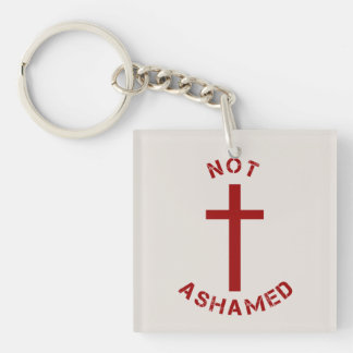Christian Not Ashamed Red Cross and Text Design Double-Sided Square Acrylic Key Ring