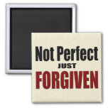 "Christian ""Not Perfect Just FORGIVEN"" Square Magnet"