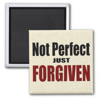 "Christian ""Not Perfect Just FORGIVEN"" Magnet"