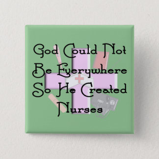 "Christian Nurse Gifts ""God Could Not Be Everywhere 15 Cm Square Badge"