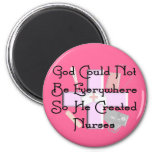 """Christian Nurse Gifts """"God Could Not Be Everywhere 6 Cm Round Magnet"""