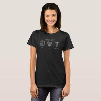 Christian Perfect World Peace, Love, Homeschooling T-Shirt