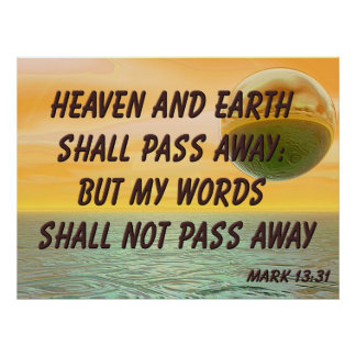 Christian Poster with Bible Verse Mark 13:31