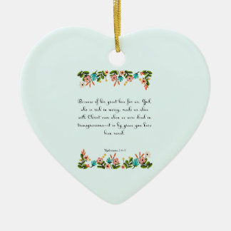 Christian Quote Art - Ephesians  2:4-5 Christmas Ornament