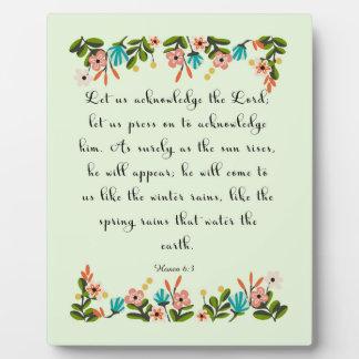 Christian Quote Art - Hosea 6:3 Plaque