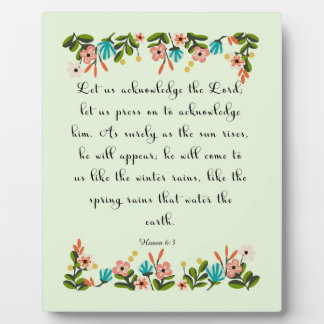 Christian Quote Art - Hosea 6:3 Plaques