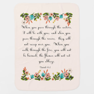 Christian Quote Art - Isaiah 43:2 Baby Blanket