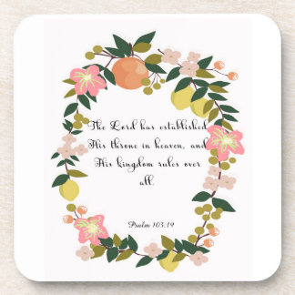 Christian Quote Art - Psalm 103:19 Beverage Coasters