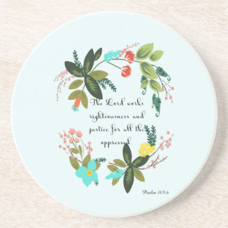 Christian Quote Art - Psalm 103:6 Beverage Coaster